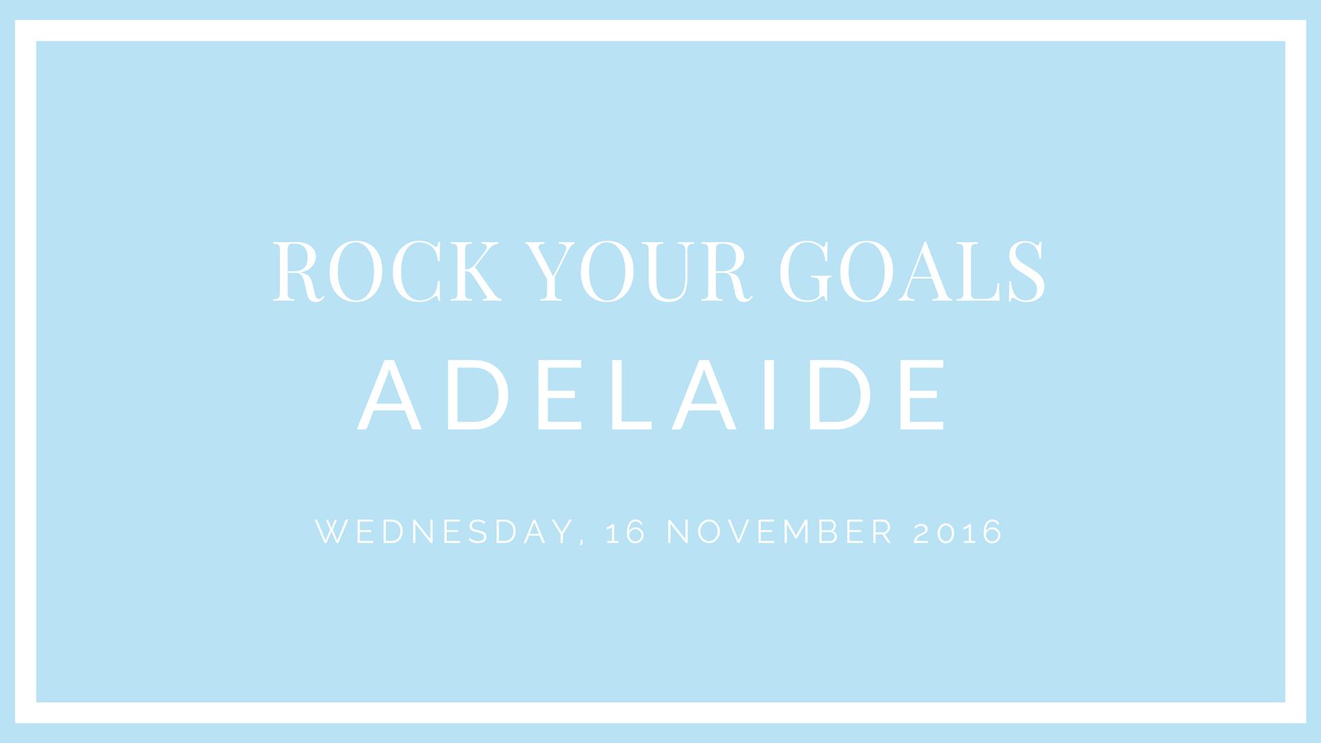 Sarah Jensen - Rock Your Goals Adelaide Workshop - November 2016