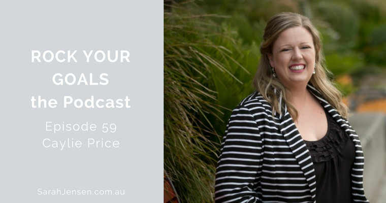 Rock Your Goals Podcast episode 59 - grow your business using Facebook Live with Caylie Price
