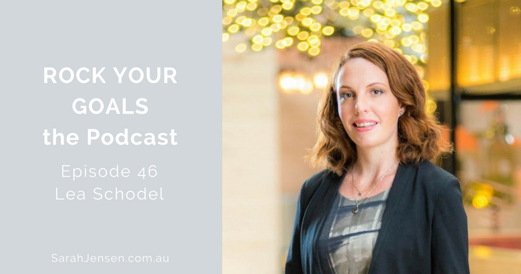 Rock Your Goals Podcast episode 46 - master your business finances with Lea Schodel from the Mindful Wealth Movement