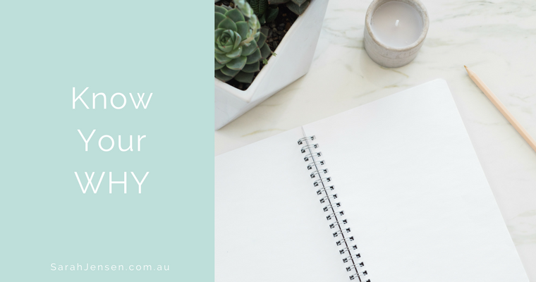 Know your why - a quick and easy guide to get clear on your why by Sarah Jensen