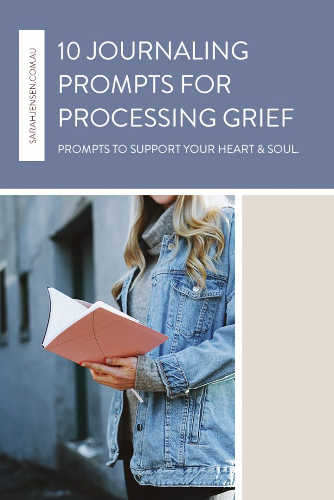 10 journaling prompts for processing grief by Sarah Jensen