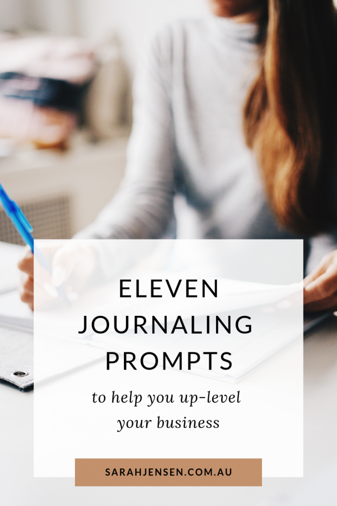 11 Journaling prompts to help you up-level your business