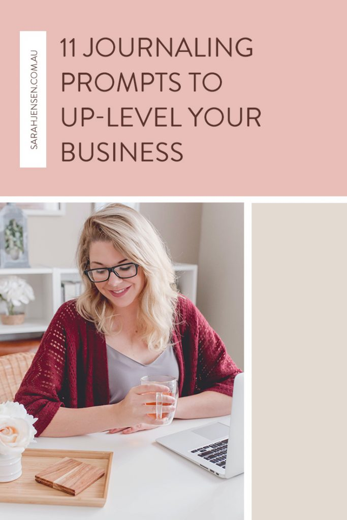 11 Journaling prompts to up-level your business
