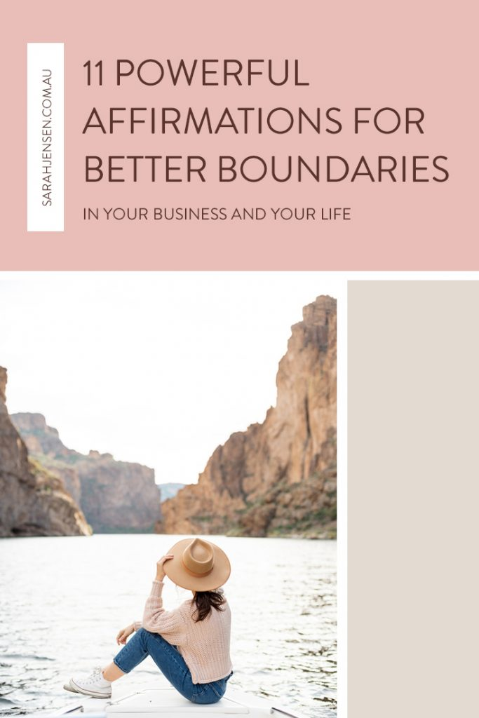 11 affirmations for better boundaries in your business and life - by Sarah Jensen