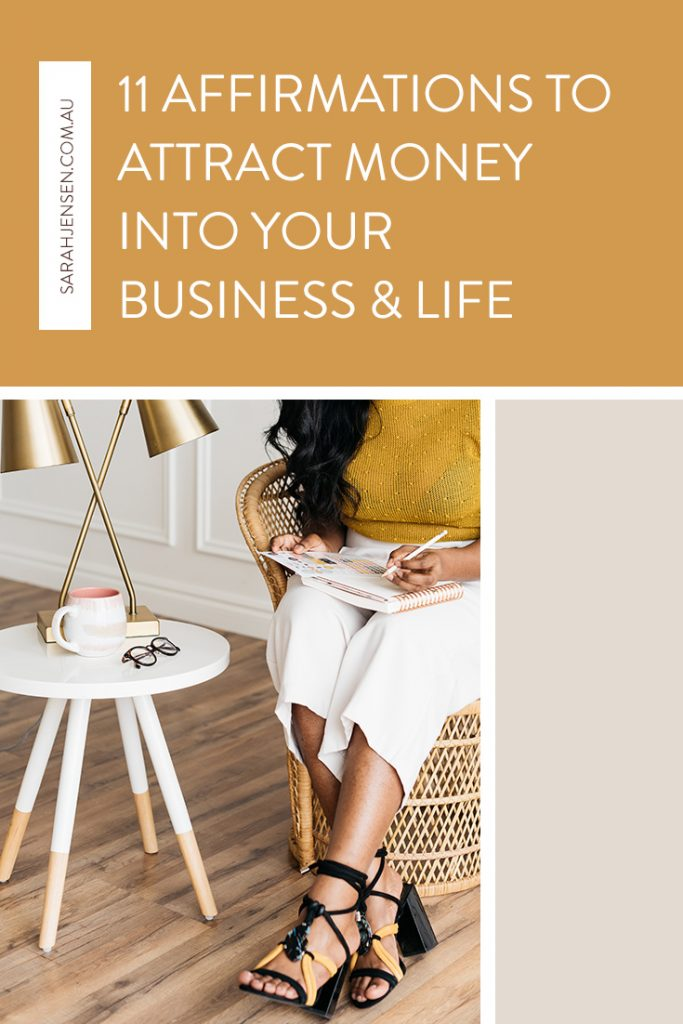 11 affirmations to attract money into your business and life by Sarah Jensen