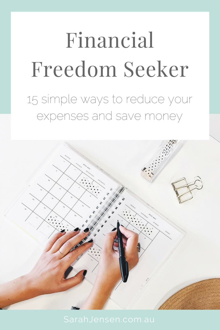 15 simple ways to reduce your expenses and save money by Sarah Jensen