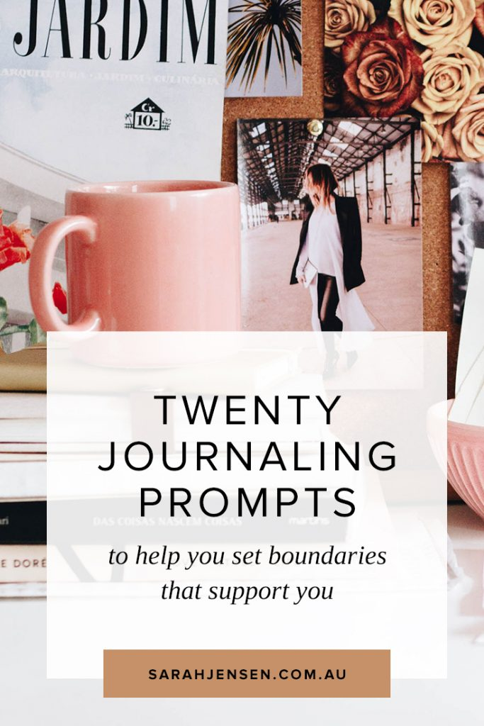 20 journaling prompts for better boundaries in business and life