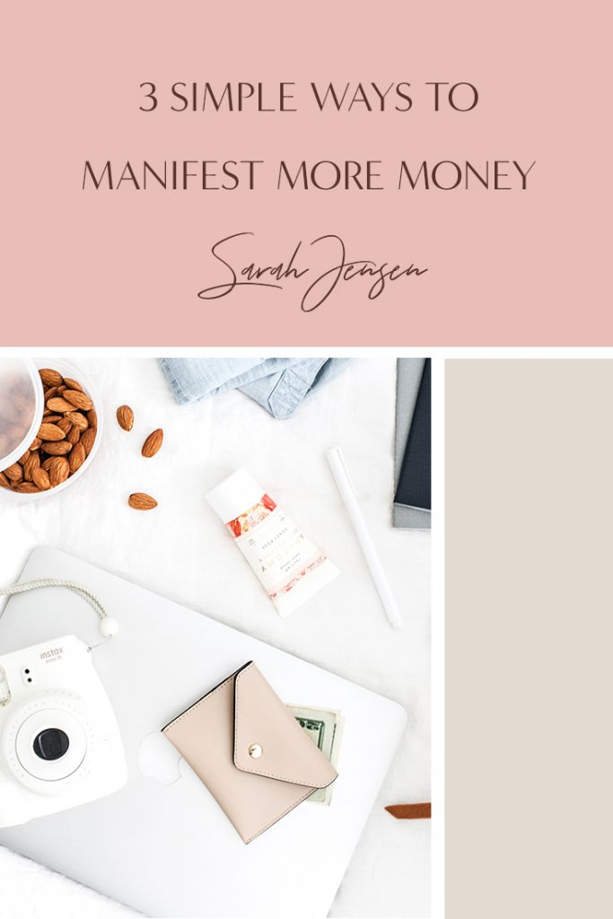 3 simple ways to manifest more money