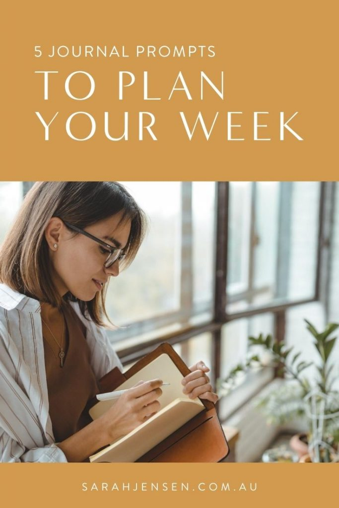 5 journal prompts to plan your week