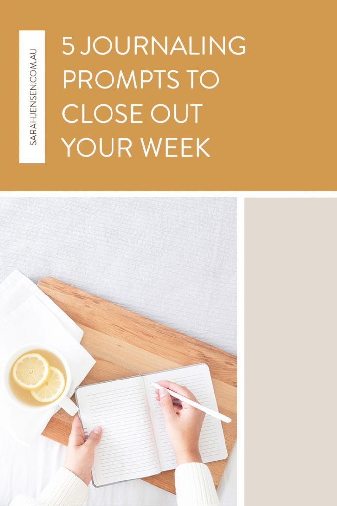 5 Journaling Prompts to Close Out Your Week