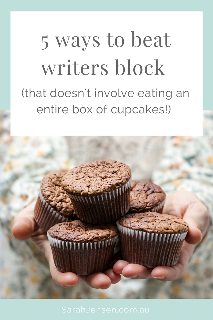 5 ways to beat writers block that doesn't involve eating an entire box of cupcakes