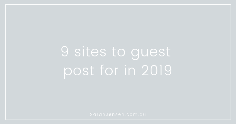 9 sites to guest post for in 2019