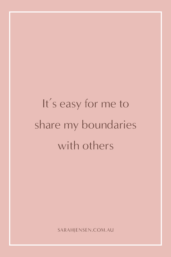 It's easy for me to share my boundaries with others