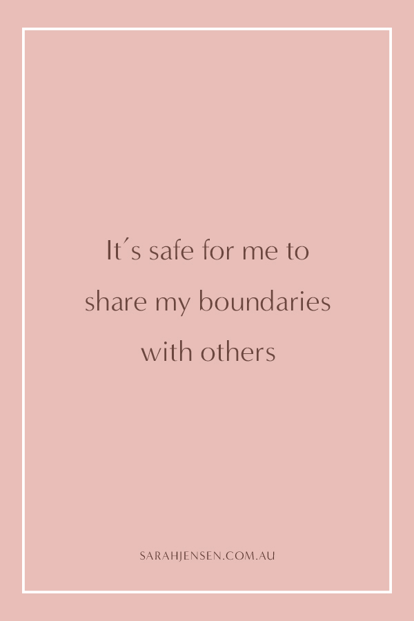 It's safe for me to share my boundaries with others