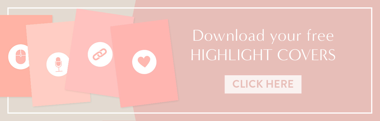 Download your free Instagram Highlight Covers