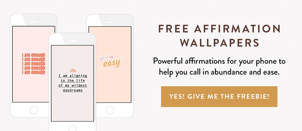 Free affirmation wallpapers for your phone by Sarah Jensen