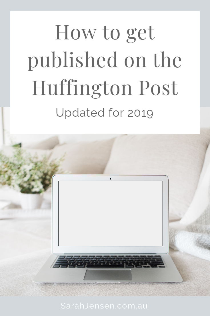 How to get published on the Huffington Post - Sarah Jensen
