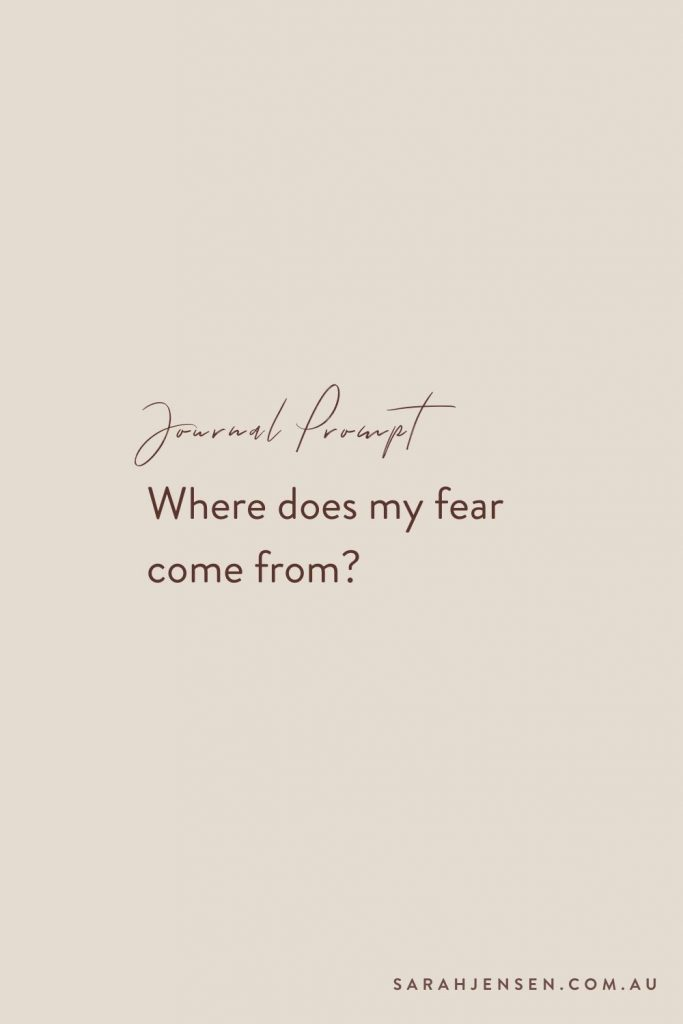 Journal prompt - Where does my fear come from?