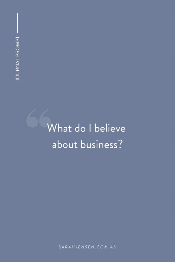 What do I believe about business?