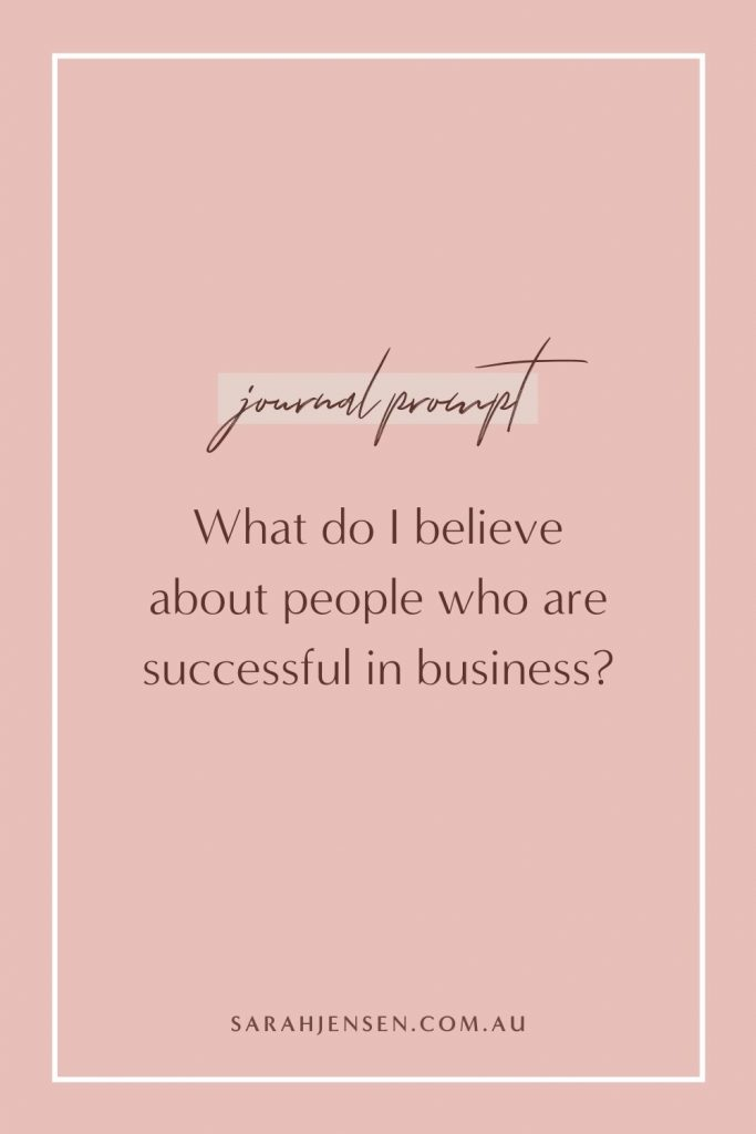 What do I believe about people who are successful in business?