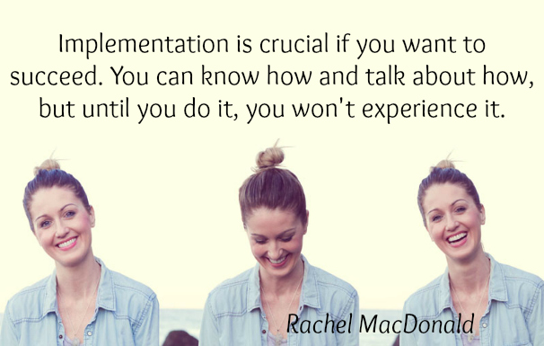 Implementation is crucial - Rachel MacDonald