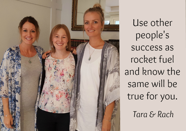 Use other people's success like rocket fuel - Rachel MacDonald and Tara Bliss
