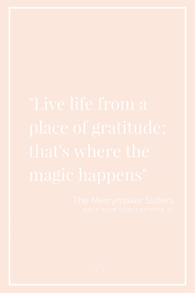 The Merrymaker Sisters share their tips for a #merrybiz and a happy life on Rock Your Goals the Podcast