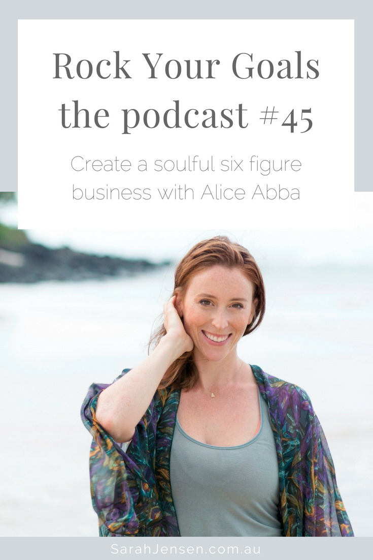 Rock Your Goals Podcast episode 45 - building a six figure doTERRA essential oils business with Alice Abba