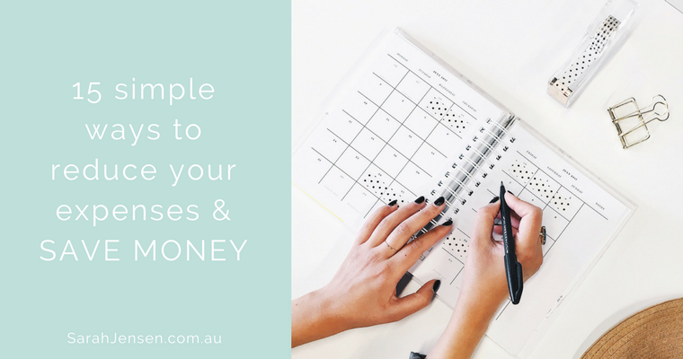 15 ways to reduce your expenses and save money