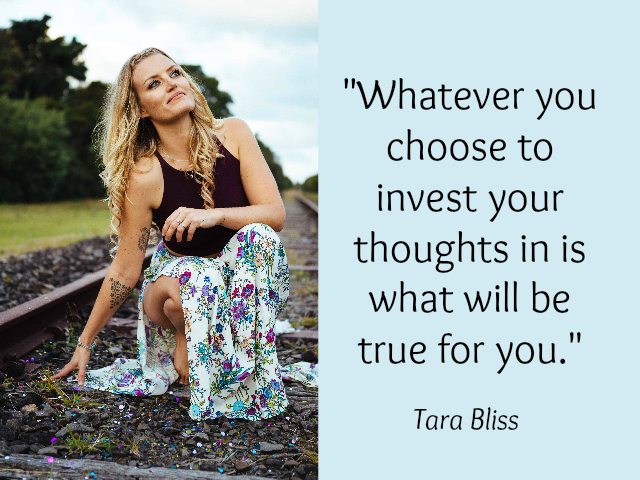 Choose your thoughts - Tara Bliss