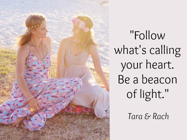 Follow what's calling your heart Rachel MacDonald and Tara Bliss